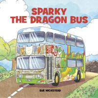 Sparky the Dragon Bus - Cover Reveal